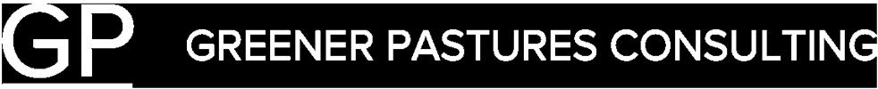 Greener Pastures Consulting, LLC
